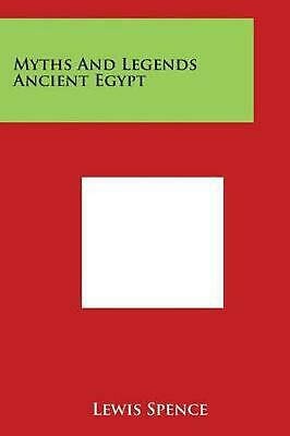 Myths and Legends Ancient Egypt by Lewis Spence (English) Paperback Book Free Sh