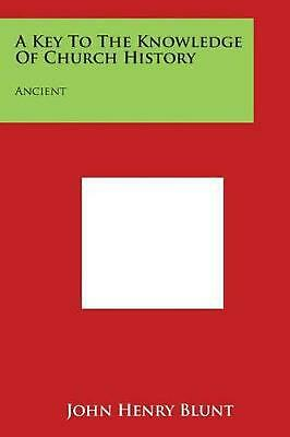 A Key to the Knowledge of Church History: Ancient (English) Paperback Book Free