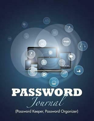 Password Journal (Password Keeper, Password Organizer) by Speedy Publishing LLC