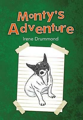 Monty's Adventure by Irene Drummond (English) Hardcover Book Free Shipping!
