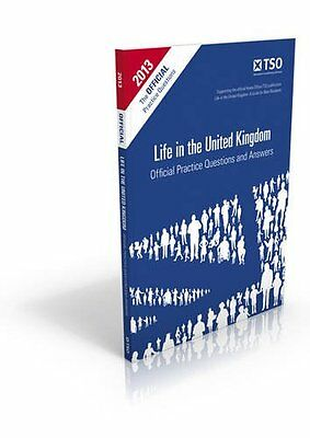 Life in the United Kingdom: Official Practice Questions and Answers, 2014 Edit,