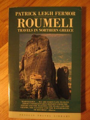 Roumeli: Travels in Northern Greece (Travel Library),Patrick Leigh Fermor