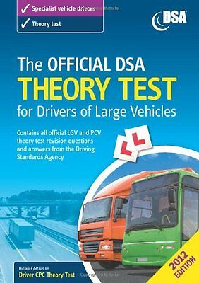 The Official DSA Theory Test for Drivers of Large Vehicles 2012,Driving Standar