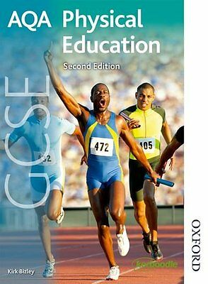 AQA GCSE Physical Education Second Edition,Kirk Bizley