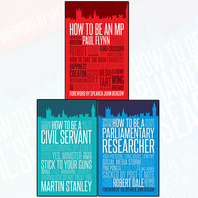 How To Be An MP, How to Be a Parliamentary Researcher & Civil Servant 3 BooksSet