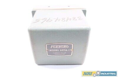Foxboro 69Ta-1 Current To Air Transducer 4-20Ma 3-15Psi D568397