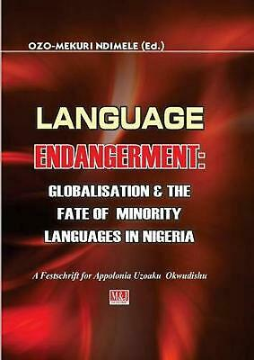 Language Endangerment. Globalisation and the Fate of Minority Languages in Niger