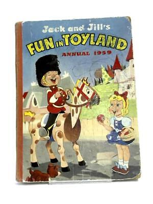 Jack and Jill's Fun in Toyland Annual  Books (Amalgamated Press) (ID:59514)