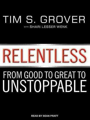 Relentless: From Good to Great to Unstoppable by Tim S. Grover (English) Compact
