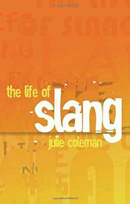 The Life of Slang by Coleman, Julie | Paperback Book | 9780199679171 | NEW