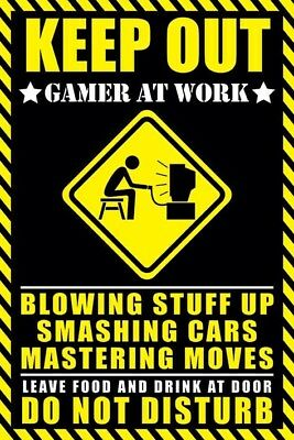 New Gamer at Work Warning Sign Poster