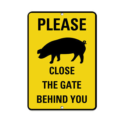 Please Close The Gate Behind You Pig Silo Symbol Aluminum METAL Sign