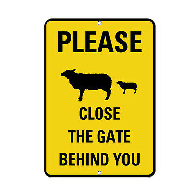 Please Close The Gate Behind You Sheep And Dog Symbol Aluminum METAL Sign