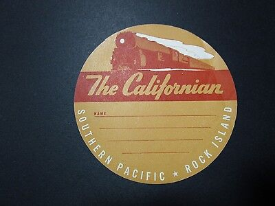 Vintage Southern Pacific & Rock Island Railroad THE CALIFORNIAN Luggage Label