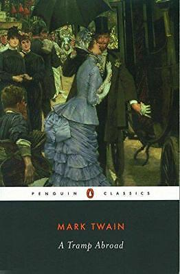 A Tramp Abroad (Penguin Classics) by Mark Twain | Paperback Book | 9780140436082