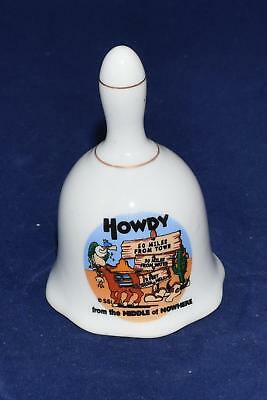 """Vintage Porcelain Bell """"howdy From The Middle Of Nowhere"""" 3"""" """"2 Ft From Hell"""""""