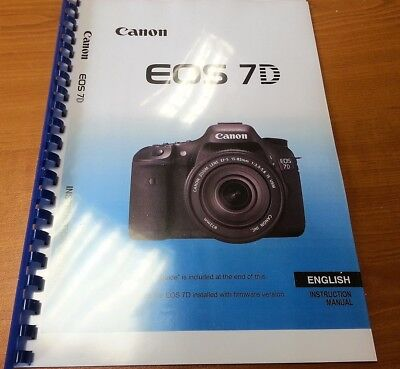 Canon Eos 7D Printed Instruction Manual User Guide 296 Pages A5