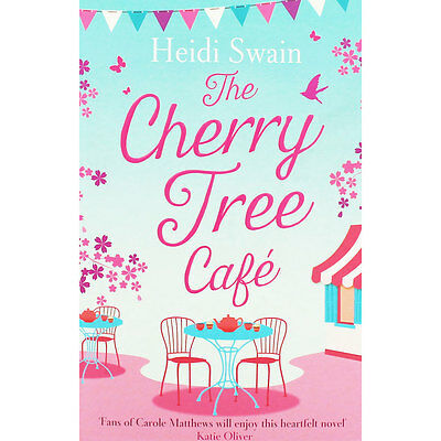 The Cherry Tree Cafe by Heidi Swain (Paperback), Fiction Books, Brand New