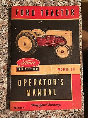 Ford Tractor Model 8N Operator`s Manual, 1952
