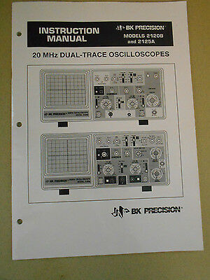 Bk Precision Models 2120B & 2125A  Dual-Trace Oscilloscopes  Instruction Manual