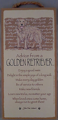 Advice from a GOLDEN RETRIEVER 10 X 5 hanging Wood Sign MADE IN THE USA!