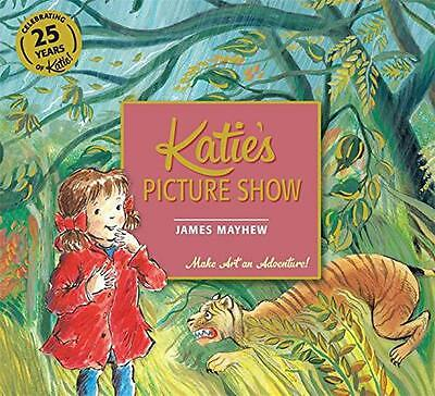 Katie's Picture Show by Mayhew, James   Paperback Book   9781408332405   NEW