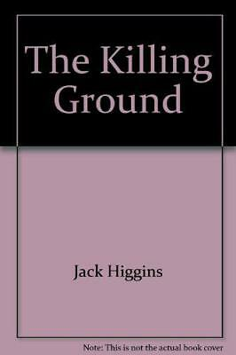 The Killing Ground, Jack Higgins   Hardcover Book   Acceptable  