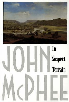 In Suspect Terrain [Annals of the Former World] McPhee, John VeryGood