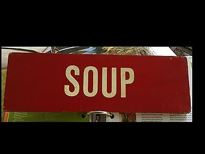 Authentic Vintage Old Wooden Country General Store~Soup~ Sign Red/White