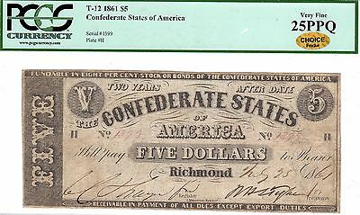 T-12 PF-1 1861 $5 Confederate Paper Money - PCGS Very Fine 25 PPQ-Choice-Gold!