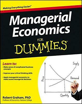 Managerial Economics For Dummies (For Dummies (Business & Personal Finance)) by