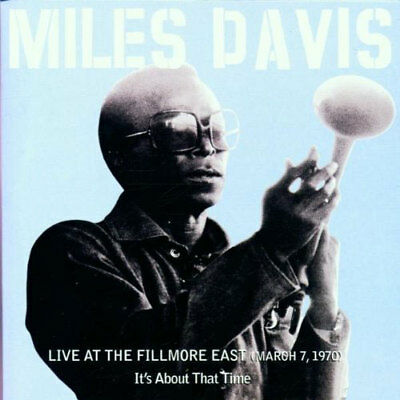 miles davis - live at the fillmore east (march 7, 1970) (CD) 5099708519124