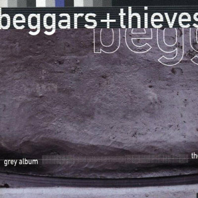 beggars & thieves - the grey album (CD NEU!) 4006759955871