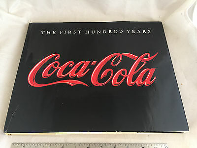 1986 Coca-Cola Coke First 100 Hundred Years Book Anne Hoy 159 Page Hardback