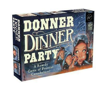 Donner Dinner Party: A Rowdy Game of Frontier Cannibalism! by Forrest-pruzan Cre