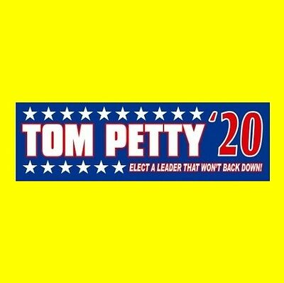 """""""TOM PETTY '20"""" president STICKER rock & roll decal 2020 and the Heartbreakers"""
