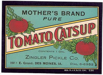 Mother's Tomato Catsup Vintage Bottle Label Zingler Pickle Co. Des Moines, Iowa