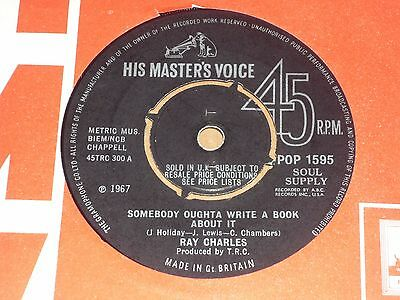 """Ray Charles """"Somebody Oughta Write A Book About It"""" HMV 45"""