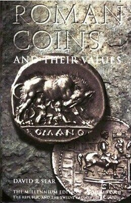 Roman Coins and their Values volume 1 280BC - 96AD  by David R Sear