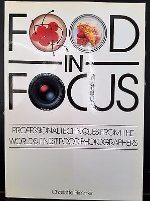 Food in Focus Photography Worlds Best Photographers Camera Book Plimmer