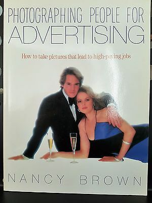 Photographing People For Advertising Photography Camera Book by Nancy Brown