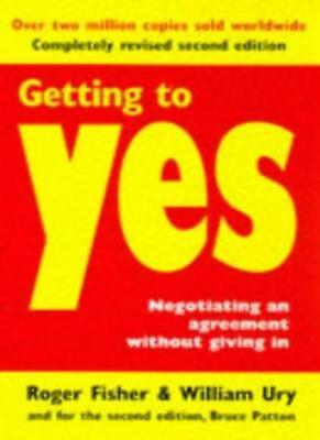Getting to Yes: Negotiating Agreement without Giving in,Roger  ,.9780099248422