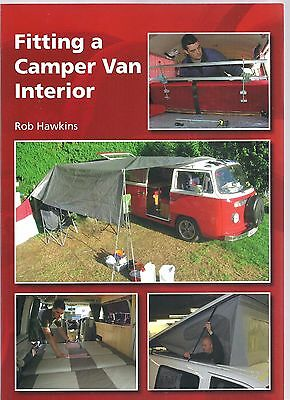 Fitting a Camper Van Interior - Rob Hawkins NEW Paperback 1st edition