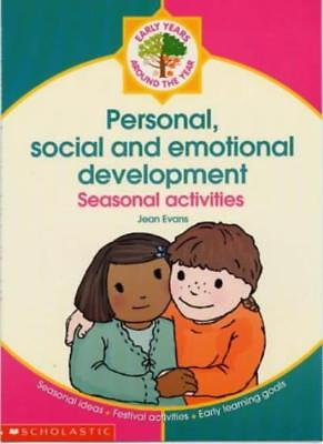 Personal, Social and Emotional Development (Around the Year),Jean Evans, Anna H