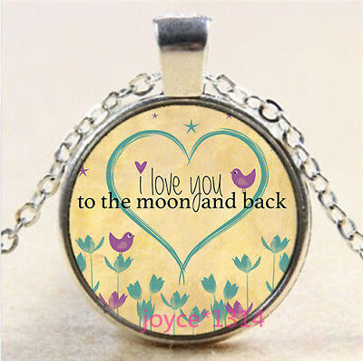 I LOVE YOU TO THE MOON AND BACK Tibetan silver Glass Chain Pendant Necklace#3845