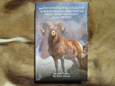 An Annotated Bibliography of Books Related to Hunting the Wild Sheep and Goats