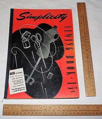 SIMPLICITY SEWING BOOK - 88 pages - illustrated - © 1943 - Beginners to Experts