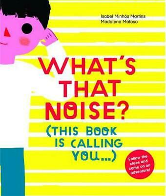 What's That Noise? by Isabel Minhos Martins (English) Hardcover Book Free Shippi