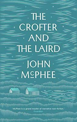 The Crofter and the Laird by John McPhee | Paperback Book | 9781907970917 | NEW
