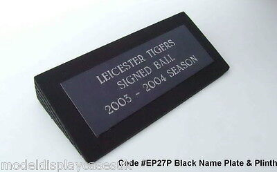 Engraved Name Plaque & Plinth For Footballs / Rugby Balls Ep27P Or For Anything